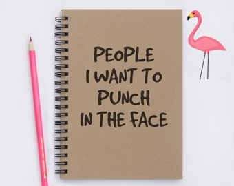 """People I Want to Punch in the Face - 5"""" x 7"""" Journal, notebook, diary, writing journal, memory book, scrapbook"""