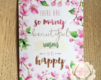 Reasons to be Happy Greetings Card