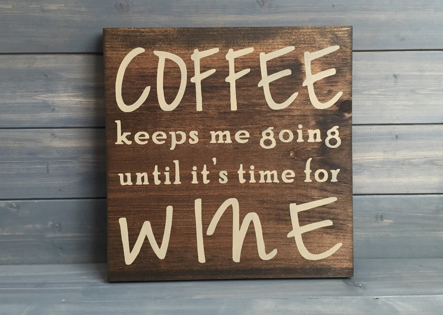 Cajun Kitchen Decor Coffee Keeps Me Going Until Its Time For Wine Custom Wood