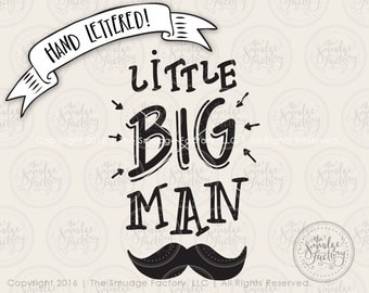 Little Man SVG, Baby Boy SVG Cut File, Nursery Cutting File, Little Boy's Room, Hand Lettered, Silhouette, Cricut, Clip Art, Graphic Overlay