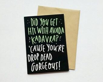 Harry potter avada kadavra pickup line greeting card / funny cards / illustrate