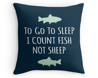 """Fish Pillow with the quote """"To go to sleep, I count Fish not Sheep"""" - Lake Nursery Pillow - Nursery Pillow"""