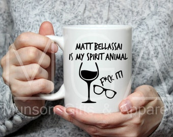 Matt Bellassai is my Spirit Animal Mug - 11oz - 17oz - Wine - Whine About It - Gift - Tea- Coffee Mug - Hot Drink - Ceramic Mug