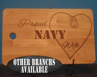 Proud Navy wife, Navy Mom, Navy Girlfriend, dog tag chain heart personalized cutting board, patriotic, veteran gift, military wife gift