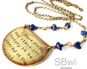 I have loved the stars too fondly to be fearful of the night  necklace in bronze with lapis detail