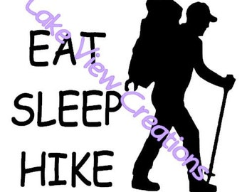 "Hiker ""Eat Sleep Hike"" Permanent Vinyl Decal Sticker 5"" x 5"""