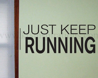 Just Keep Running Wall Decal