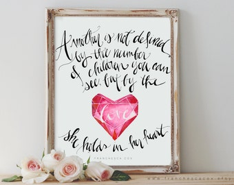 A mother is not defined by the number of children you can see but by the love she holds in her heart, Bereaved mom, miscarriage - Print