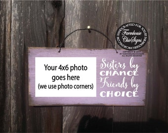 sister gift, sister sign, sister picture frame, gift for sister, sisters by chance friends by choice, sisters, sisters picture frame, 166