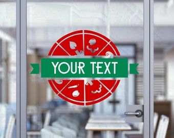 Pizzeria Custom Text Restaurant Sign Decal Sign Sticker for Windows, Walls and more. (#71)