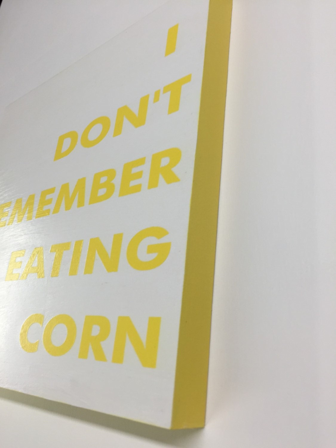 I Don\'t Remember Eating Corn, Funny Bathroom Signs, Bathroom Sign ...