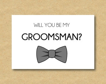 Will You Be My Groomsman / Best Man Bowtie Card