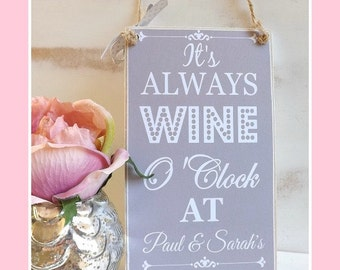 WINE o'clock Plaque Sign Family Friend gift Personalised