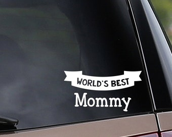 World's Best Mommy & Daddy Vinyl Car Decal - Customize to any name! Mom - Dad - Car Window Decal - Laptop Decal - Bumper Sticker