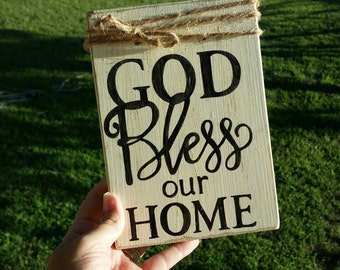 Wooden sign, God bless our home, religious sign, welcome sign, God bless this home