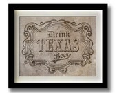 "Drink Texas Beer - 11x14"" print"