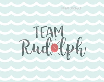 Team Rudolph SVG Vector File.  Cricut Explore & more. Cut or Printable. Team Rudolph Reindeer Nose Glows Rustic Sign Holiday SVG