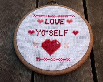 Love Yo' Self cross stitch in 15cm embroidery hoop //Justin Bieber// Music// Pop lyrics// Motivational message// Inspirational quote