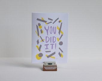 Celebration Card ~ 'You Did It!'