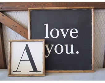Love You sign, wooden sign, quote sign