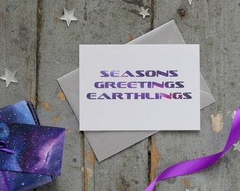 Seasons Greetings Earthlings Christmas Card - Funny Christmas Card - Geek Holiday Card - Galaxy Card - Space Card