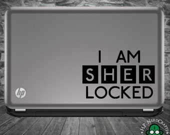 I am SHERlocked Decal