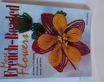 """Book, """"The Beaded Garden"""", Creative Flowers with Beads and Thread, ISBN 1-931499-55-1"""