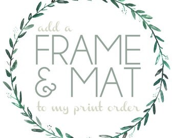 Add a Frame to Your Print | Choice of Black or White Frame with White Mat