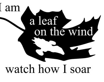 "FIREFLY SERENITY ""I am a leaf on the wind"" vinyl decal sticker for laptop or window"