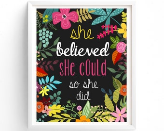 Art Prints, Printable art, She Believed She Could So She Did - printable quotes