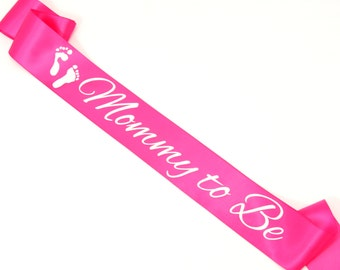 Mommy to Be Sash. Baby Shower Sash. Soon to be Mom. Mom to Be Sash. Custom Baby Shower Sash.