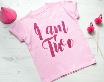 I Am Two Second Birthday Outfit Girl | Girls 2nd Birthday Outfits | Toddler Birthday Outfit | Pink SS I am Two