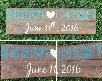 Latitude Longitude Wood Sign Wedding date anniversary date wedding location wedding gift new home custom coordinates where you met