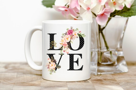LOVE | Flowers | Message Mugs | 11 oz.