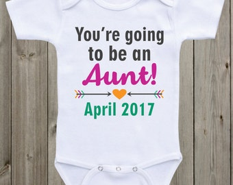 You're going to be an Aunt Pregnancy Announcement Onesie Aunt Onesie Pregnancy Reveal to Sister/Family Baby Announcement Baby gift