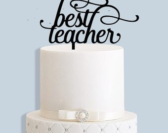 Best Teacher Cake Topper