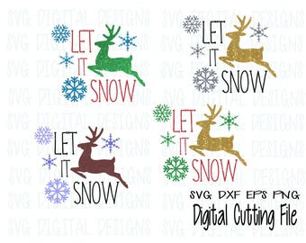 let it snow Svg christmas svg file reindeer, snowflake Cut files, christmas design Svg Dxf Eps Holiday cutting file for Silhouette Cricut
