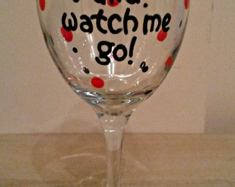 Wine me up wine glass