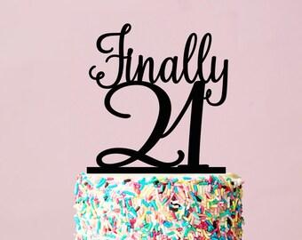 21st Birthday Cake Topper, FINALLY 21, 022