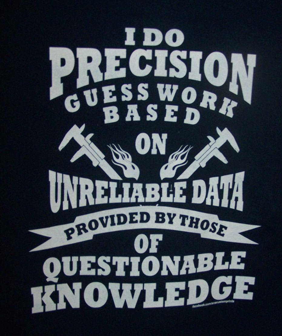 MACHINIST Precision Guess Work T-Shirt
