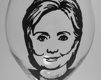 Hillary Clinton, Politician, Hand painted glasses, Painted wine glass