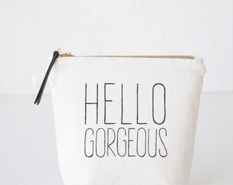 Personalized makeup bag HELLO GORGEOUS. Makeup organizer. Bridesmaid gift. Brush case. Lined zipper pouch Cosmetic bag for her Wedding favor
