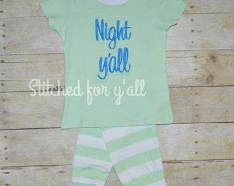 Night Y'all Pajamas