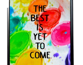 The Best Is Yet To Come Inspiratioanl Watercolor For iPad 2/3/4 iPad Mini 1/2 and iPad Air