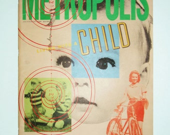 """Vintage Metropolis, Architecture & Design Magazine of New York, Jul-Aug 1988, Back Issue, """"Living With A Child,"""" Oversize, Furniture"""