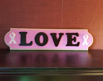 Breast Cancer Awareness Love Wood Piece