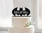 Mrs & Mrs Wedding Cake Topper-Same Sex Batman Wedding Cake Topper-Lesbian Cake Topper-Funny Batman Cake Topper-Acrylic Cake Topper Decor