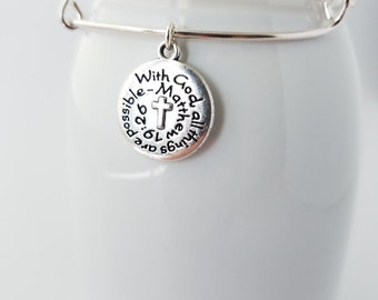 With God all things are possible - silver plated bangle bracelet with an inspirational charm - Matthew 19:26