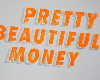 Pretty Beautiful Money