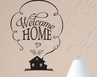 Welcome Home Vinyl Wall Decal Quote